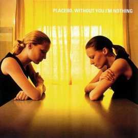 Without You I'm Nothing (1998)