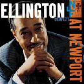 Ellington At Newport (Live) - Duke Ellington and His Orchestra