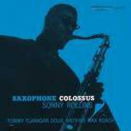 Saxophone Colossus - Sonny Rollins Quartet
